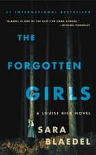 The Forgotten Girls - Riveting suspense with an emotional twist you won't see coming ebook by Sara Blaedel