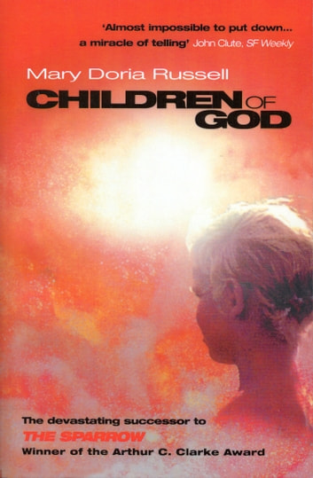 Children Of God ebook by Mary Doria Russell