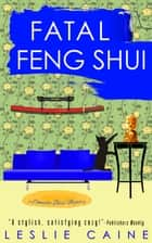 Fatal Feng Shui ebook by Leslie Caine