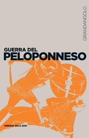 Guerra del Peloponneso ebook by Marco Bettalli