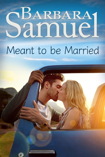 Meant to be Married ebook by Barbara Samuel
