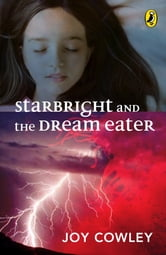 Starbright & The Dream Eater ebook by Joy Cowley