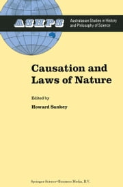 Causation and Laws of Nature ebook by H. Sankey