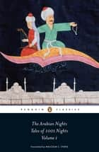The Arabian Nights: Tales of 1,001 Nights ebook by Robert Irwin,Malcolm Lyons,Ursula Lyons