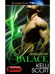 Pleasure Palace ebook by Kelli Scott