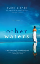 Other Waters - A Novel ebook by Eleni N. Gage