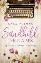 Sandhill Dreams ebook by Cara Putman