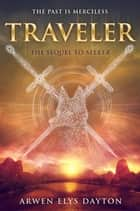 Traveler ebook by Arwen Elys Dayton