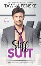 Stiff Suit ebook by