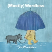 (Mostly) Wordless ebook by Jed Alexander