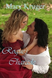 Rogue's Charade ebook by Mary Kruger