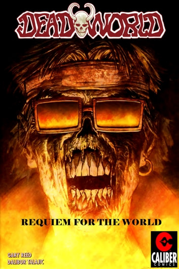 Deadworld: Requiem for the World ebook by Gary Reed,Vince Locke,Dalibor Talajic