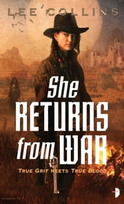 She Returns From War ebook by Lee Collins