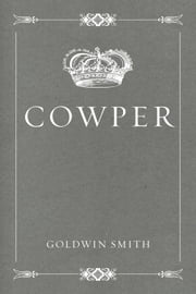 Cowper ebook by Goldwin Smith