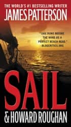Sail ebook by James Patterson, Howard Roughan