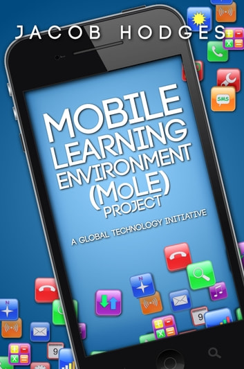 mobile learning environment mole project a global technology initiative