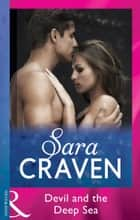 Devil And The Deep Sea (Mills & Boon Modern) ebook by Sara Craven