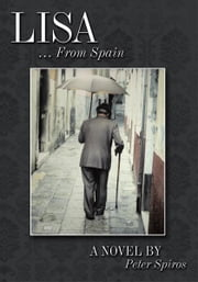 Lisa … From Spain ebook by Peter Spiros