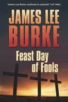 Feast Day of Fools 電子書 by James Lee Burke