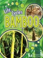 Bamboo ebook by Julie Lundgren, Britannica Digital Learning