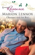 Christmas with her Boss ebook by Marion Lennox