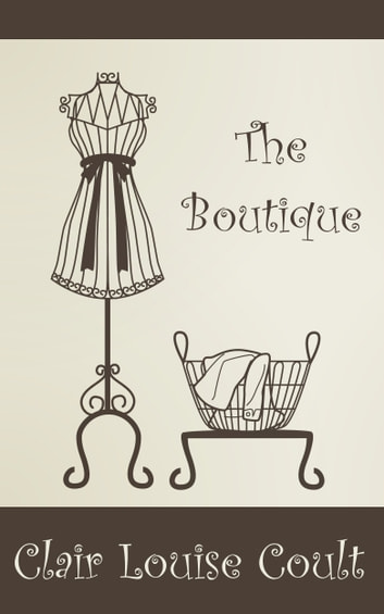 The Boutique ebook by Clair Louise Coult