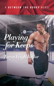 Playing for Keeps ebook by Taryn Leigh Taylor