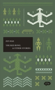 The Red Bowl & Other Stories - A trilingual edition in English, German and Indonesian ebook by Marjie Suanda,Zen Hae,Joshua Ramon Enslin