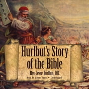 Hurlbut's Story of the Bible audiobook by Rev. Jesse Hurlbut DD