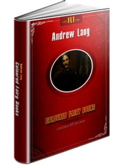 Coloured Fairy Books edited by Andrew Lang (Most large collection of fairy tales) ebook by Andrew Lang