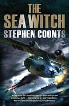 The Sea Witch - Three Novellas ebook by Stephen Coonts