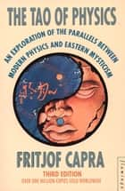The Tao of Physics ebook by Fritjof Capra