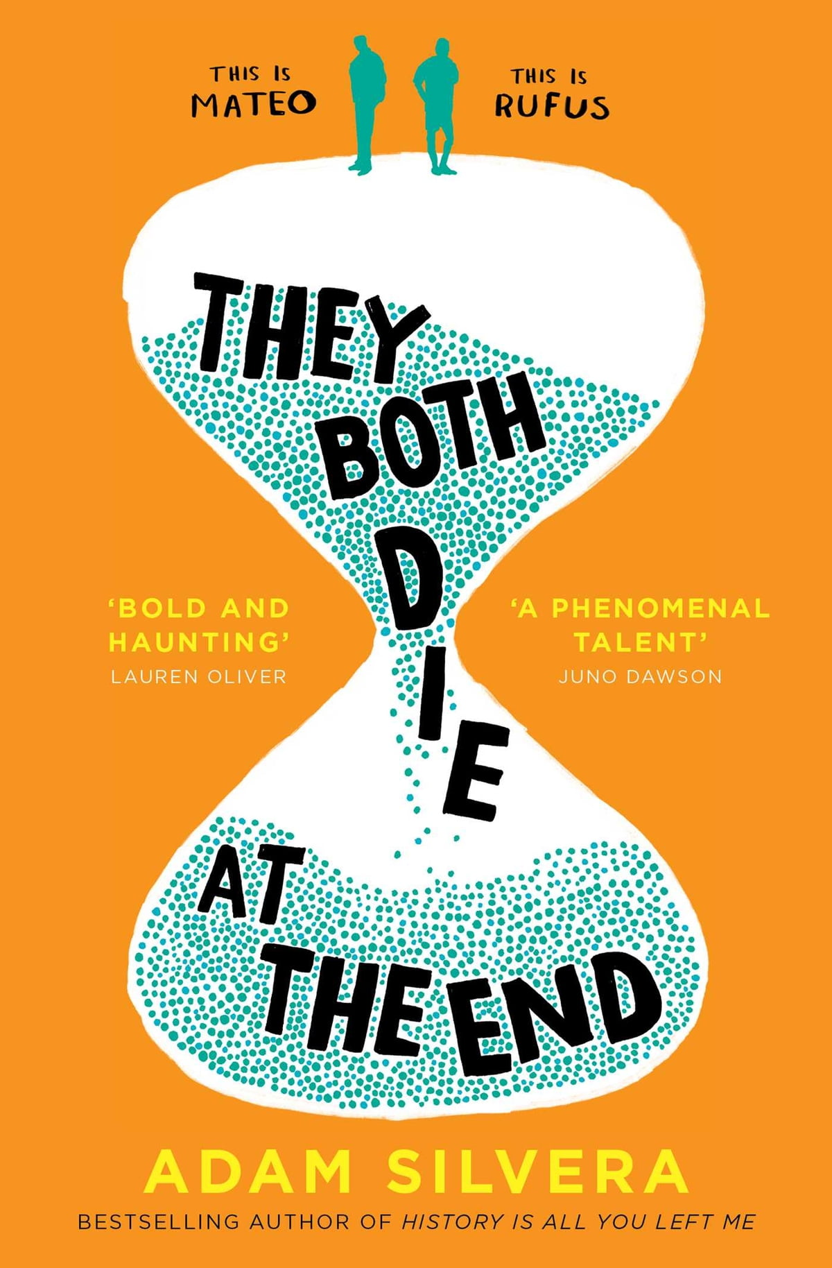 They Both Die at the End eBook di Adam Silvera - 9781471166211 ...