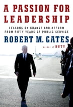 A Passion for Leadership, Lessons on Change and Reform from Fifty Years of Public Service