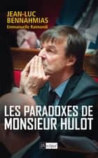 Les paradoxes de Monsieur Hulot ebook by Jean-Luc Bennahmias