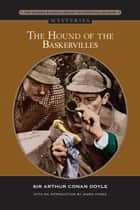 Hound of the Baskervilles (Barnes & Noble Library of Essential Reading) ebook by Sir Arthur Conan Doyle, James Hynes