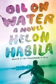 Oil on Water: A Novel ebook by Helon Habila