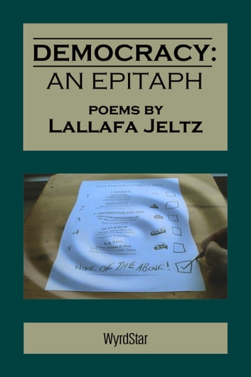 Democracy: An Epitaph ebook by Lallafa Jeltz