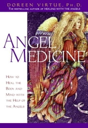 Angel Medicine ebook by Doreen Virtue