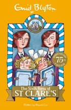The Sixth Form at St Clare's - Book 9 ebook by Enid Blyton