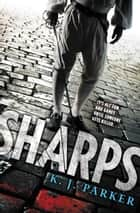 Sharps ebook by K. J. Parker