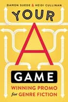 Your A Game - winning promo for genre fiction ebook by Damon Suede, Heidi Cullinan