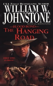 The Hanging Road ebook by William W. Johnstone,J.A. Johnstone