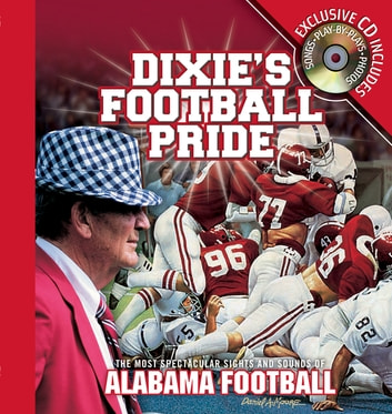 Dixie's Football Pride eBook by Athlon Sports