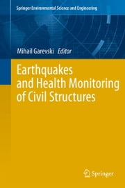 Earthquakes and Health Monitoring of Civil Structures ebook by Mihail Garevski