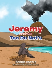 Jeremy and the Ten Do Not's ebook by Bobbie Cottle