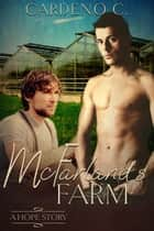 McFarland's Farm ebook by Cardeno C.