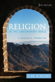 Religion in the Contemporary World - A Sociological Introduction ebook by Alan Aldridge