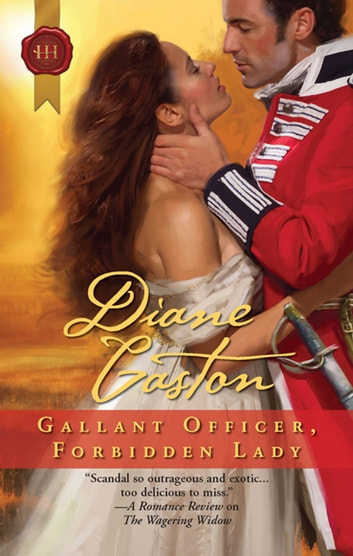 Gallant Officer, Forbidden Lady ebook by Diane Gaston