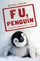 F U, Penguin ebook by Matthew Gasteier